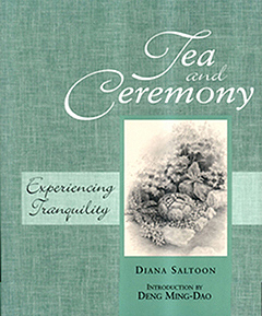 Tea & Ceremony: Experiencing Tranquility